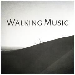 Walking Music – Music for Walking Training, New Age Relaxing Music, Peaceful Sounds to Relax, Sport & Health, Harmony Balance with Nature Sounds