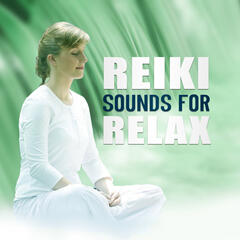 Reiki Sounds for Relax – Relaxation Music, Reiki Music, Deep Meditation, Relaxation Therapy