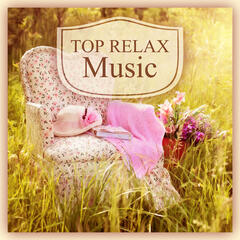 Top Relax Music – Best Relax Music to Relieve Stress, Healing and Nature Sounds for  Spa, Chakra Balancing, Sensual Massage