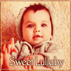 Sweet Lullaby – Soft Sounds of Nature to Calm Your Baby, Lullabies for Newborns, Stimulate to Healthy Development, Nature Sounds to Calm Down, Help Your Baby Sleep Through the Night