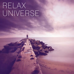Relax Universe – Calmness Nature Sounds for Deep Relax, Yoga Meditation, Healing Music to Rest, New Age