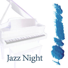 Jazz Night - Cafe Lounge, Background Music for Relaxation, Jazz By Night