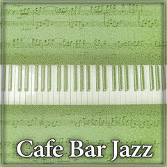 Cafe Bar Jazz – Jazz for Restaurant, Piano Jazz, Soft Piano, Relax While Listening Piano