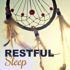 Restful Sleep – Quiet Night, Soft New Age Music, Sleep Music to Help You Relax All Night