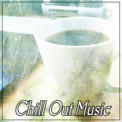 Chill Out Music – Chilled Morning, Weekend Hang Out