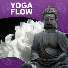 Yoga Flow – Calming Nature Sounds for Therapy, Yoga Practise, Deep Meditation, Pure Relaxation, Deep Breathing, Yoga Kundalini