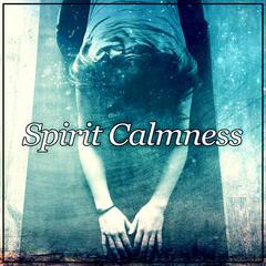 Spirit Calmness - Relaxation Music, Ocean Waves, Nature Sounds for Meditation, Free Your Inner Spirit