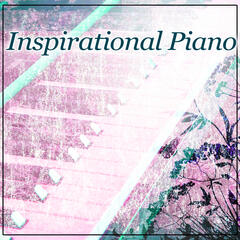 Inspirational Piano – Jazz for Everyone, Inspiring Piano Jazz, Relax Time, Free Your Mind