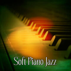 Soft Piano Jazz – Jazz Evening, Soothing Piano, Calming Mind Jazz, Spiritual Relief