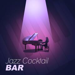 Jazz Cocktail Bar – Cocktail Jazz, Easy Listening, Piano Restaurant, Piano Bar, Blue Chill