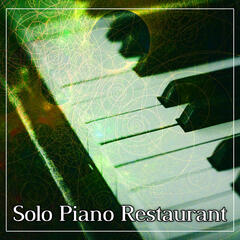 Solo Piano Restaurant – Restaurant Jazz, Cocktail Bar, Party with Jazz, Smooth Moves