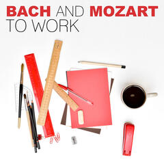 Bach and Mozart to Work – Classics of the Best to Study and Chill With, Mind Training, Fast Reading, Effective Learning