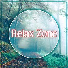 Relax Zone – Calm Relaxation, Zen Meditation, Serenity Sounds, Meditation Music,Deep Yoga, Reiki Healing
