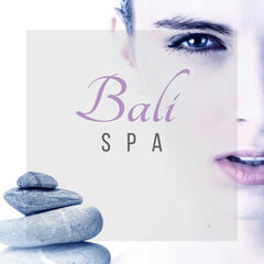 Bali Spa – Nature Sounds, Peaceful Music, Deep Relaxation, Calmness, Music for Spa, Well Being