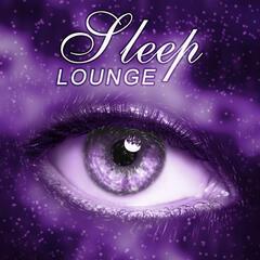 Sleep Lounge – Deep Sleep Relaxation, Pure Sounds of Nature, Sleep Ambience