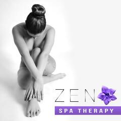 Zen Spa Therapy – Natural Massage, Deep Nature, Relaxation Meditation, Calmness