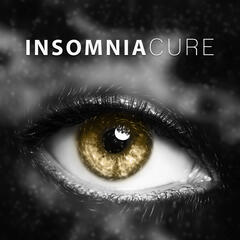 Insomnia Cure – Sleep Well, Calm Sounds to Sleep, Sweet Dreams, Healing Music