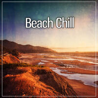 Beach Chill – Party on the Beach, Chill Out Music, Cocktail Bar, Party Summer Time