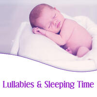 Lullabies & Sleeping Time – Classical Lullabies for Baby, Calm Baby, Dreamland Little Babies, Peacefull, Deep Sleep, Mozart, Bach, Beethoven