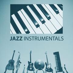Jazz Instrumentals - Perfect Background Music, Romantic Night with Jazz, Instrumental Piano Music
