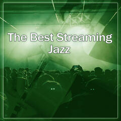 The Best Streaming Jazz – Smooth Jazz, Piano Bar, Soft Music, Calming Voice, Soothing Music