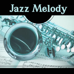 Jazz Melody – Smooth Jazz Music, Jazz Inspiration of Guitar, Smooth Night, Chilled Sounds, Relaxing Jazz