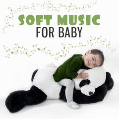 Soft Music for Baby – Classical Music for Relaxation and Rest, Calm Lullabies, Quiet Child, Music for Listening, Classical Instruments, Mozart