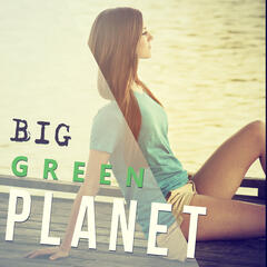Big Green Planet – Island, Peace, Relaxing, Meditation, Nature