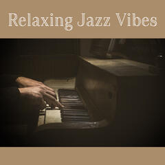 Relaxing Jazz Vibes – Jazz to Calm Down, Saxophone Relaxation, Music to Chill, Relax Yourself, Soft Music