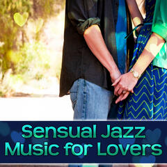 Sensual Jazz Music for Lovers – Romantic Jazz, Erotic Piano Bar, Love Music, Calm Sounds