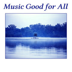 Music Good for All – Great Hits, Positiv Vibration