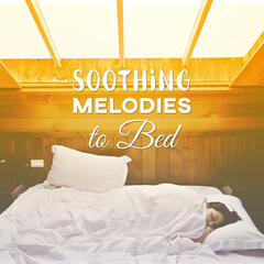 Soothing Melodies to Bed – Music for Sleep, Calming Songs for Relaxation, Composers to Pillow, Music Night