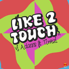 Like 2 Touch