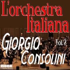 L'Orchestra Italiana  - Giorgio Consolini Vol. 2