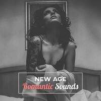New Age Romantic Sounds – Sensual New Age Music, Time for Lovers, Hot Massage, Relaxation