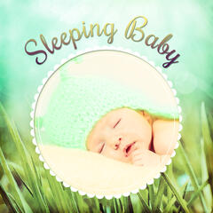 Sleeping Baby – Soothing Lullabies for Babies, Sounds of Nature to Bed, Calm Night