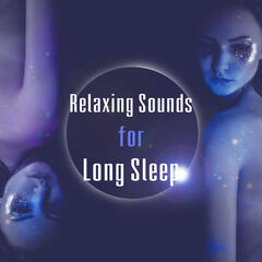 Relaxing Sounds for Long Sleep – Nature Sounds, Water Waves, Soothing Music for Sleeping, Good Night, Sleep Well