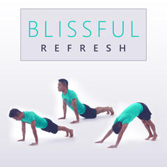 Blissful Refresh - Deep Thinking, Basin Internal, New Interest, Forgive Yourself, Rumination, Everywhere Thoughts