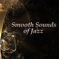 Smooth Sounds of Jazz – Calming Sounds, Relaxing Music, Chilled Jazz, Shades of Piano