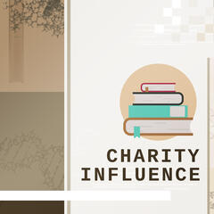 Charity Influence - Easy Learning, Good Motivation, Session Examination, Strong Focus
