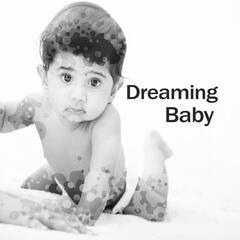 Dreaming Baby – Calm New Age Sounds, Music for Night, Baby Little Nap, Calm Sleep