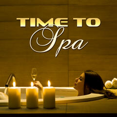Time to Spa – Relaxation Sounds for Spa, Wellness, Ocean Waves, Sounds of the Birds, Deep Sleep
