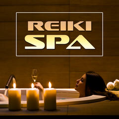 Reiki Spa – Melodies for Yoga, Meditation, Massage, Nature Sounds, Deep Sleep and Meditation, Calm Tracks