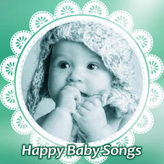 Happy Baby Songs – Soothing Music for Baby, Dreaming, Baby Calmness, Sleep My Baby, Sleep Aid, Relaxing Night