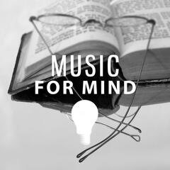 Music for Mind – Songs for Learning, Increase Memory, Train Your Concentration, Mozart, Bach