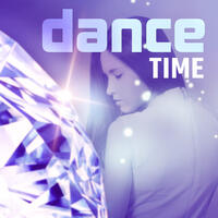 Dance Time – Good Feeling, Moonlight, Chillout, Holiday Rhythms