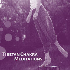 Tibetan Chakra Meditations – Sounds for Deep Concentration, Stress Relief, Nature Sounds for Deep Medittaion, Peaceful Mind