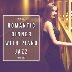 Romantic Dinner with Piano Jazz – Background Jazz Music, Candle Light Dinner, Smooth Jazz, Moonlight Jazz