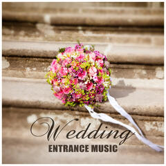 Wedding Entrance Music – Instrumental Jazz Music for Special Wedding Day, Smooth Jazz for Wedding Celebration, Family Dinner,& Sax Sounds of Jazz