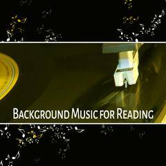 Background Music for Reading – Peaceful Sounds of Instrumental Jazz, Easy Learning Jazz Piano, Mellow Jazz, Piano Background for Studying
